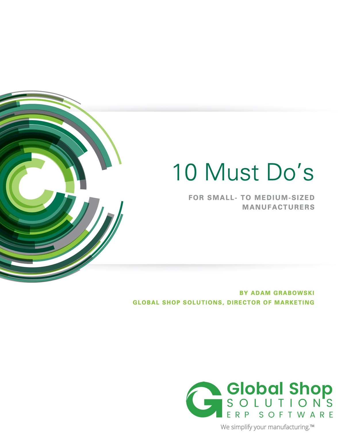 Global Shop Solutions White Paper - 10 Must-Dos for Small- to Medium-Sized Manufacturers