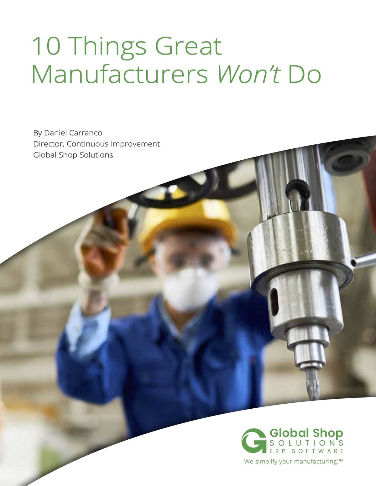 Global Shop Solutions White Paper - 10 Things Great Manufacturers Won't Do