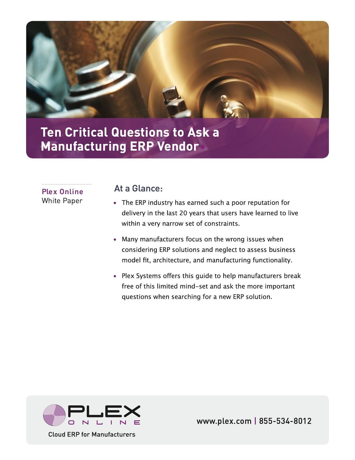 Plex Manufacturing Cloud White Paper - Ten Critical Questions To Ask A Manufacturing ERP Vendor