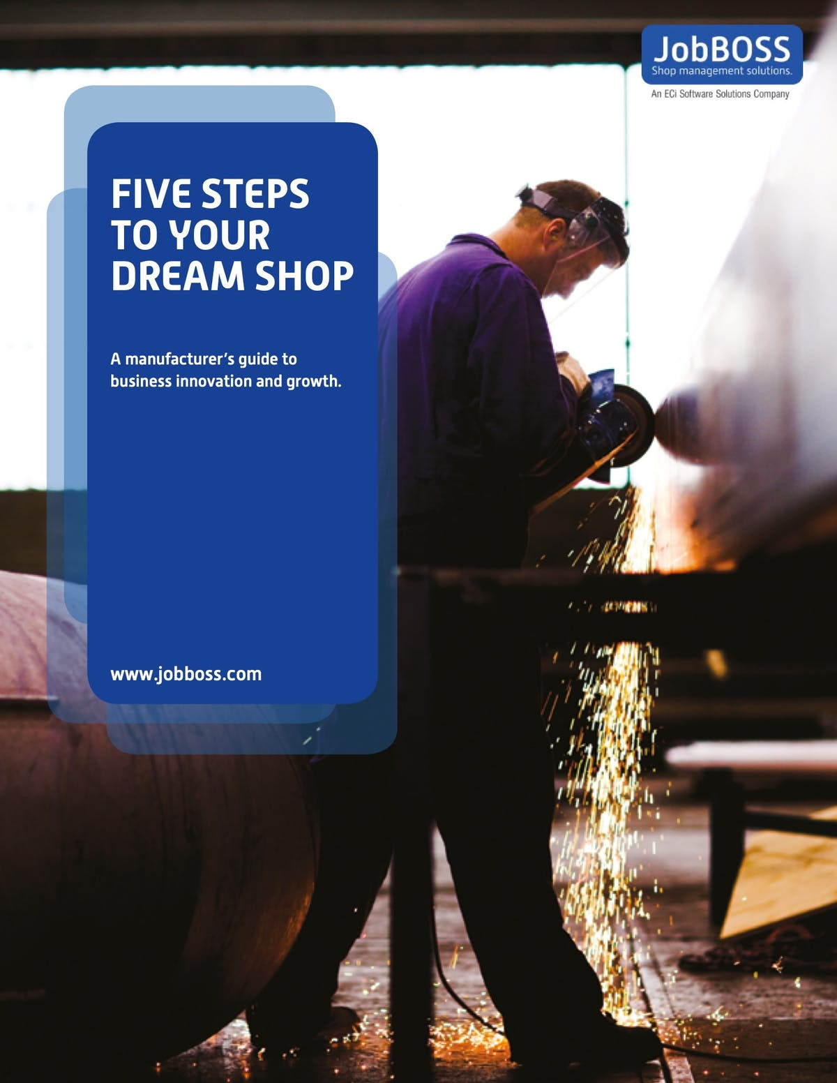 JobBOSS  Shop Management Solution White Paper - Five Steps To Your Dream Shop