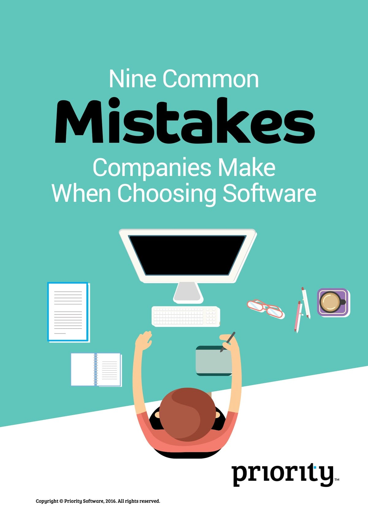 Priority Software ERP White Paper - Nine Common Mistakes Companies Make When Choosing Software