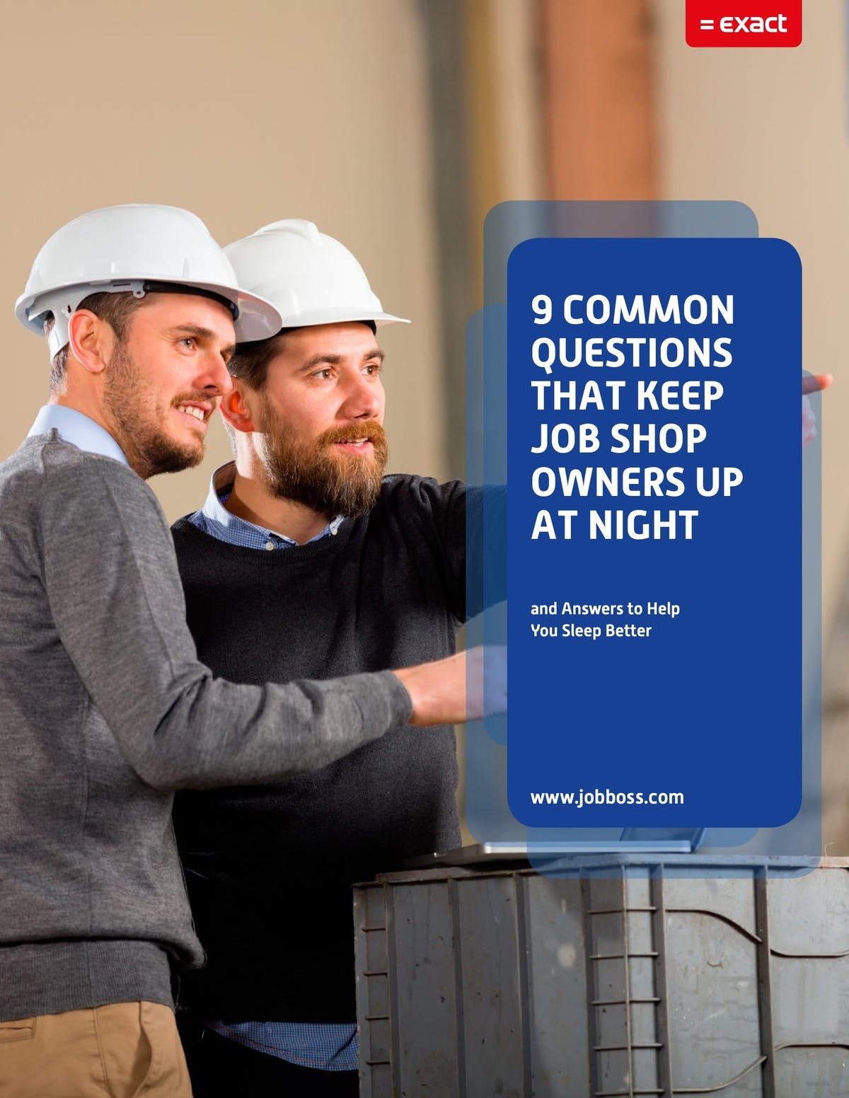 JobBOSS  Shop Management Solution White Paper - 9 Common Questions that Keep Job Shop Owners Up at Night
