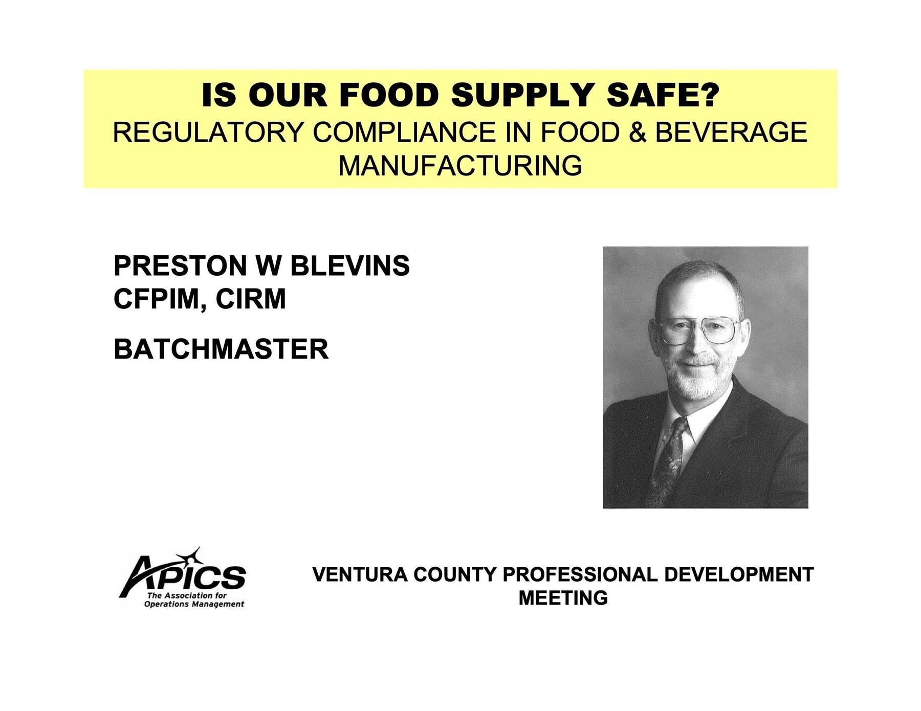 BatchMaster Manufacturing White Paper - Is Our Food Supply Safe? Regulatory Compliance in Food & Beverage Manufacturing