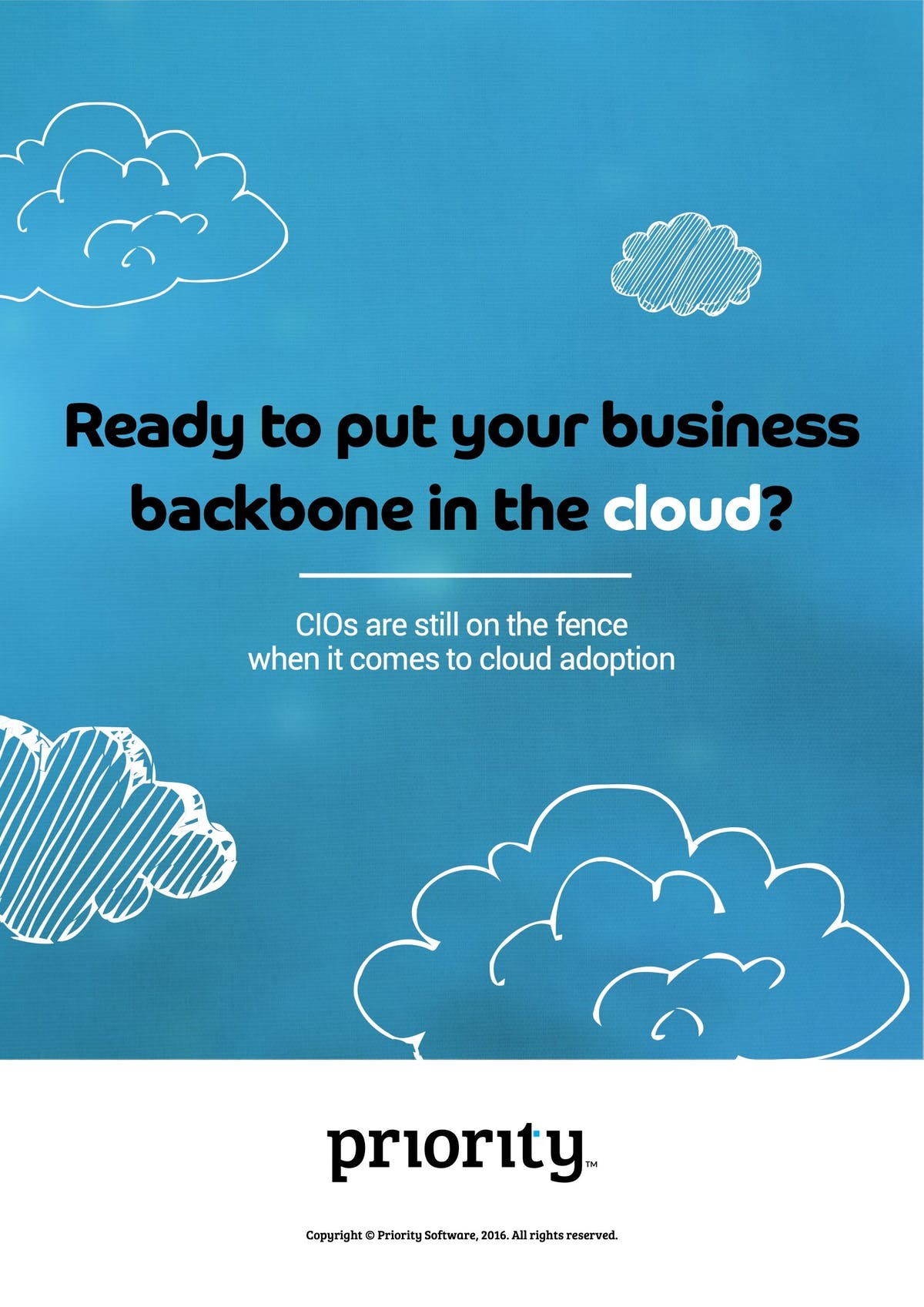 Priority Software ERP White Paper - Ready to Put Your Business Backbone in the Cloud?