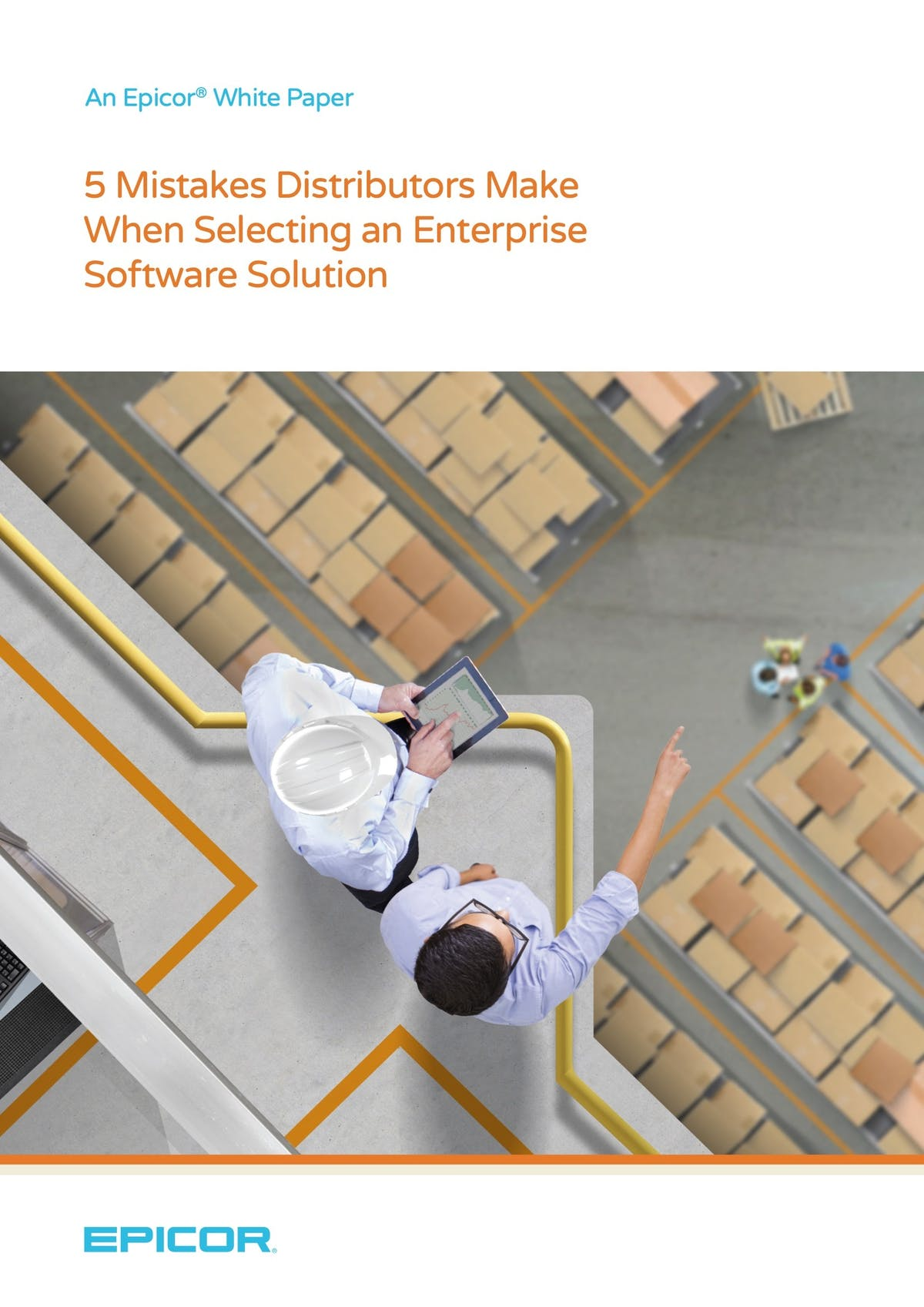Epicor Eclipse White Paper - 5 Mistakes Distributors Make When Selecting an Enterprise Software Solution