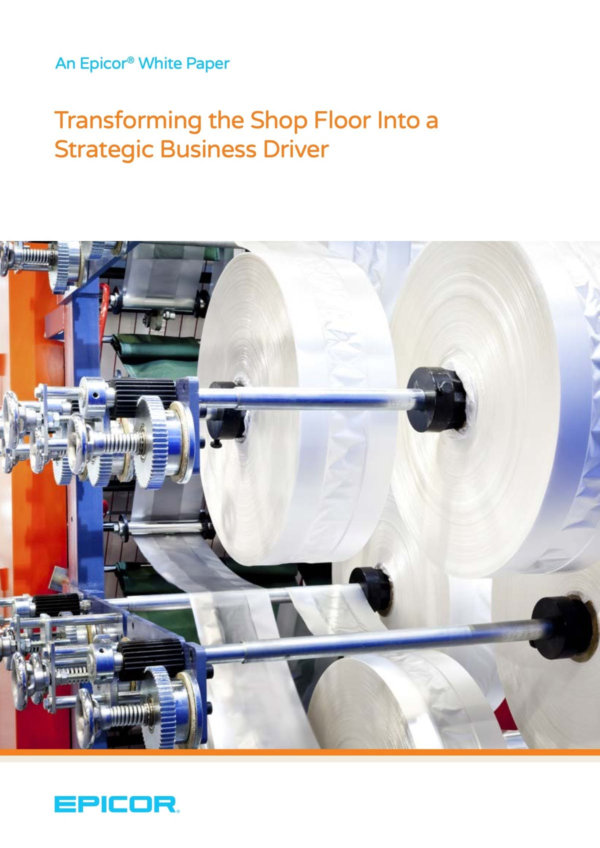 Epicor Mattec (Advanced MES) White Paper - Transforming the Shop Floor into a Strategic Business Driver