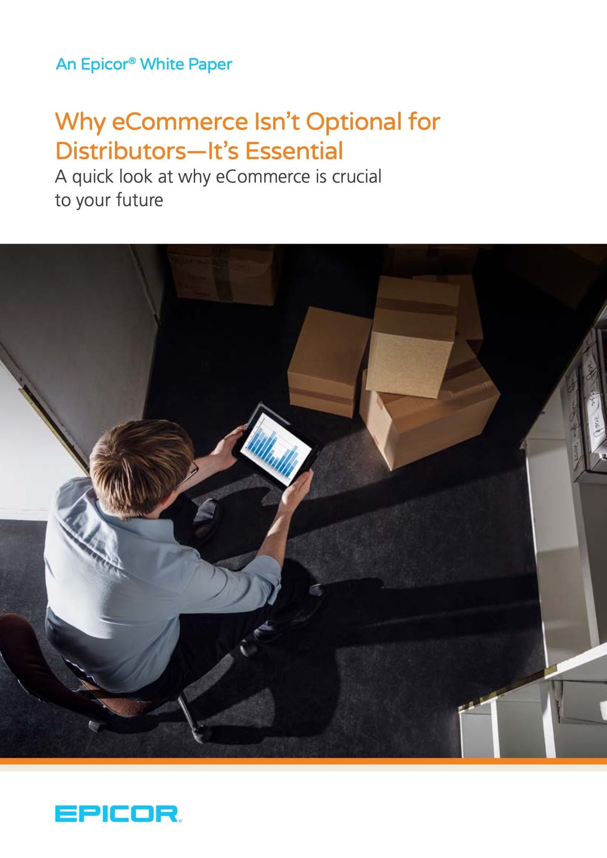 Epicor Eclipse White Paper - Why eCommerce Isn't Optional for Distributors—It's Essential