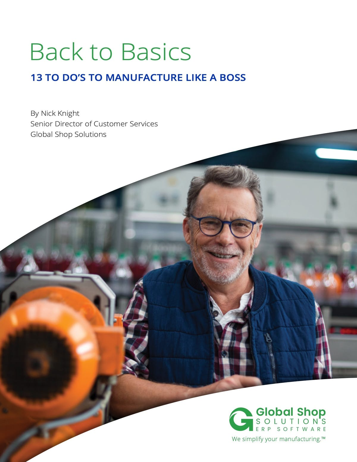 Global Shop Solutions White Paper - 13 To-Dos to Manufacture Like A Boss