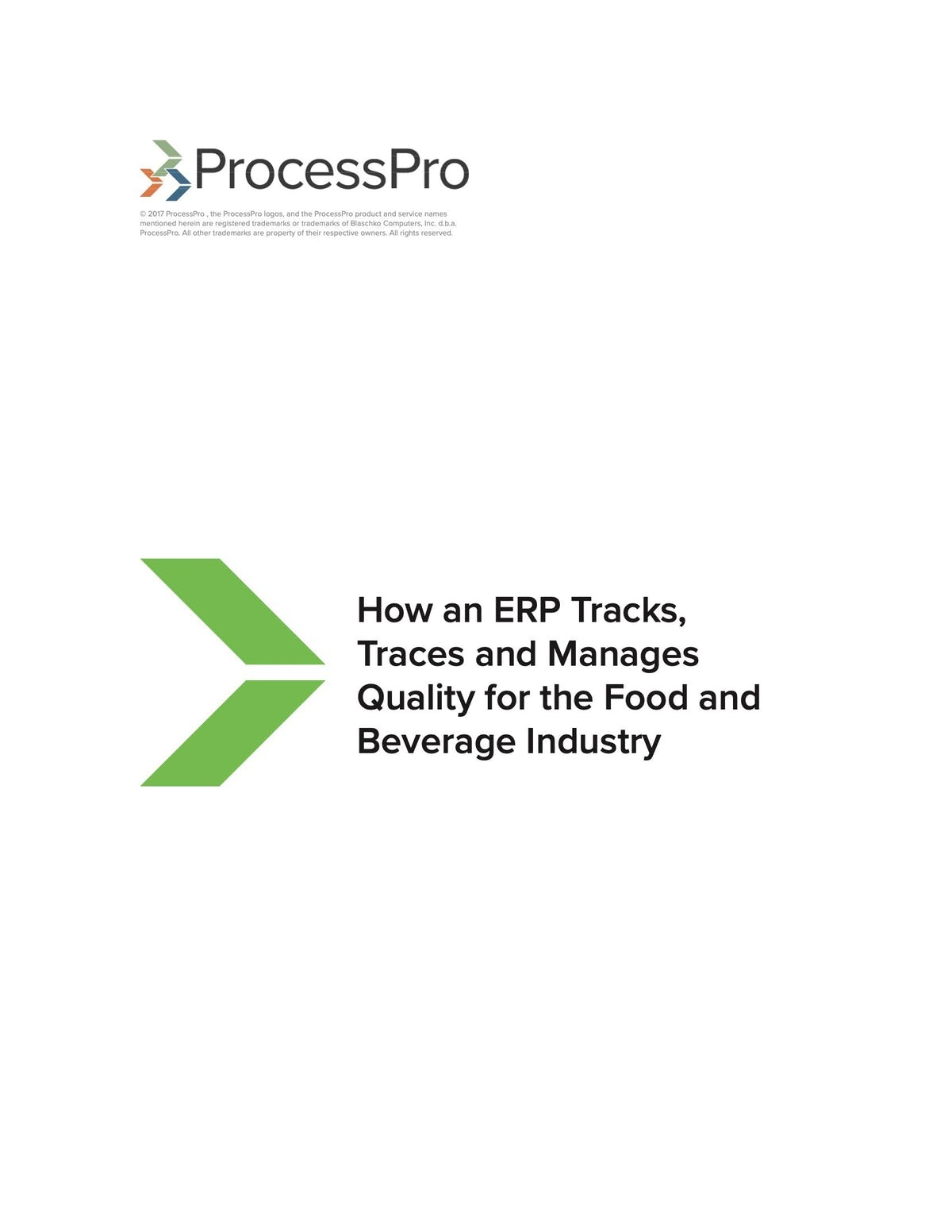 ProcessPro White Paper - How an ERP Tracks, Traces and Manages Quality for the Food and Beverage Industry