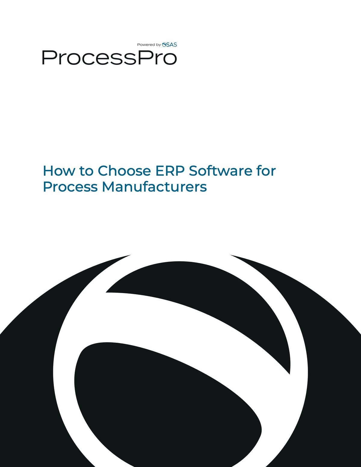 ProcessPro White Paper - How to Choose ERP Software For Process Manufacturers