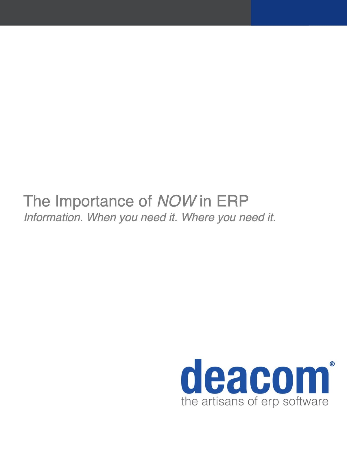 DEACOM ERP White Paper - The Importance of NOW in ERP