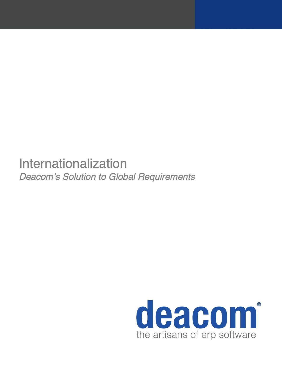 DEACOM ERP White Paper - Internationalization: The Deacom Solution to Global Requirements