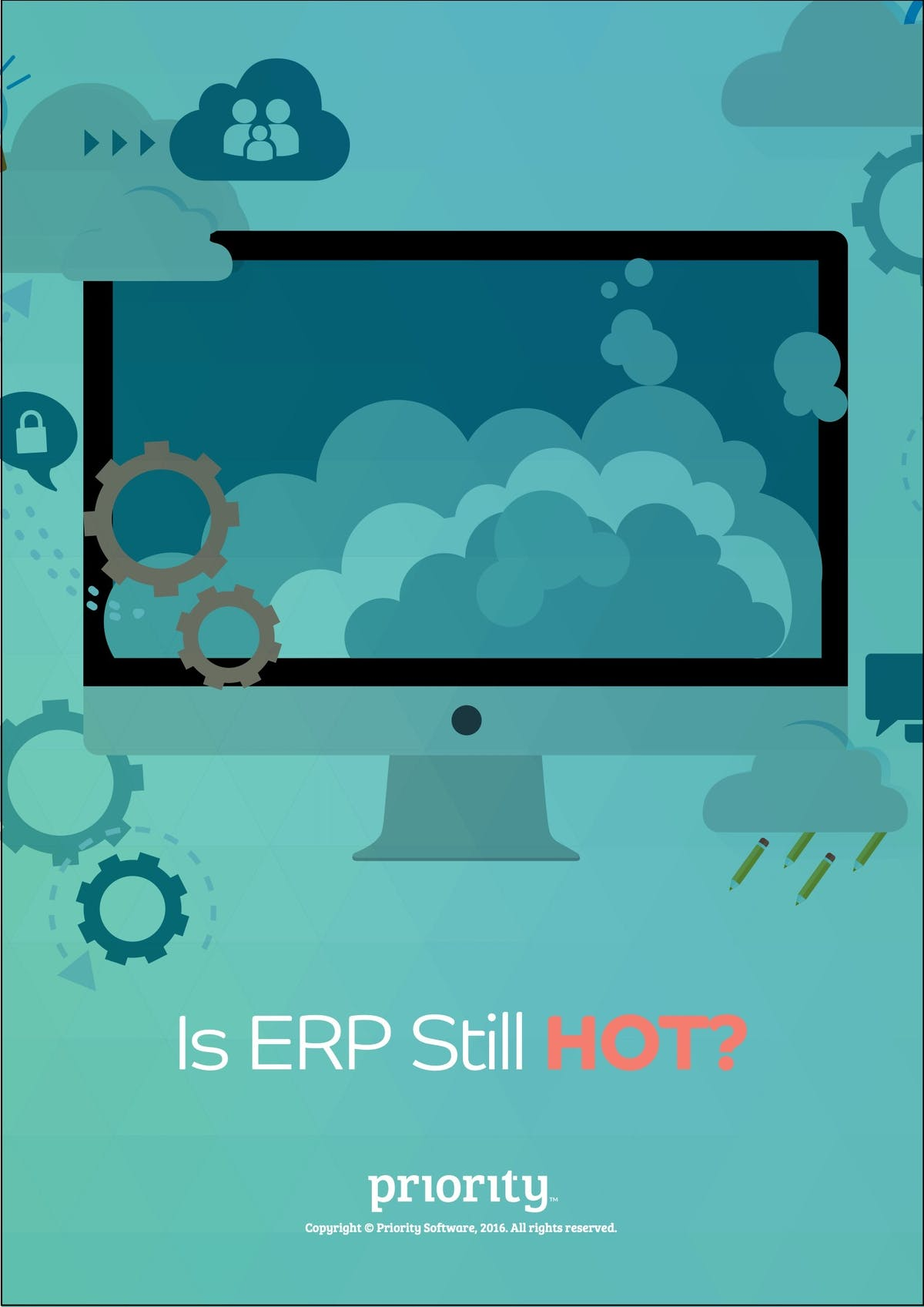 Priority Software ERP White Paper - Is ERP Still HOT?
