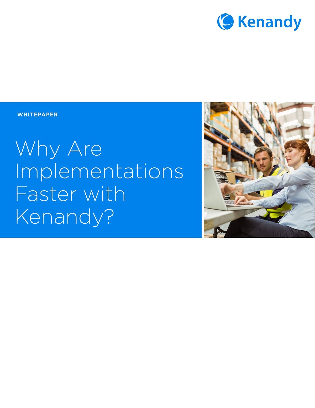 Kenandy ERP White Paper - Why Are Implementations Faster with Kenandy?
