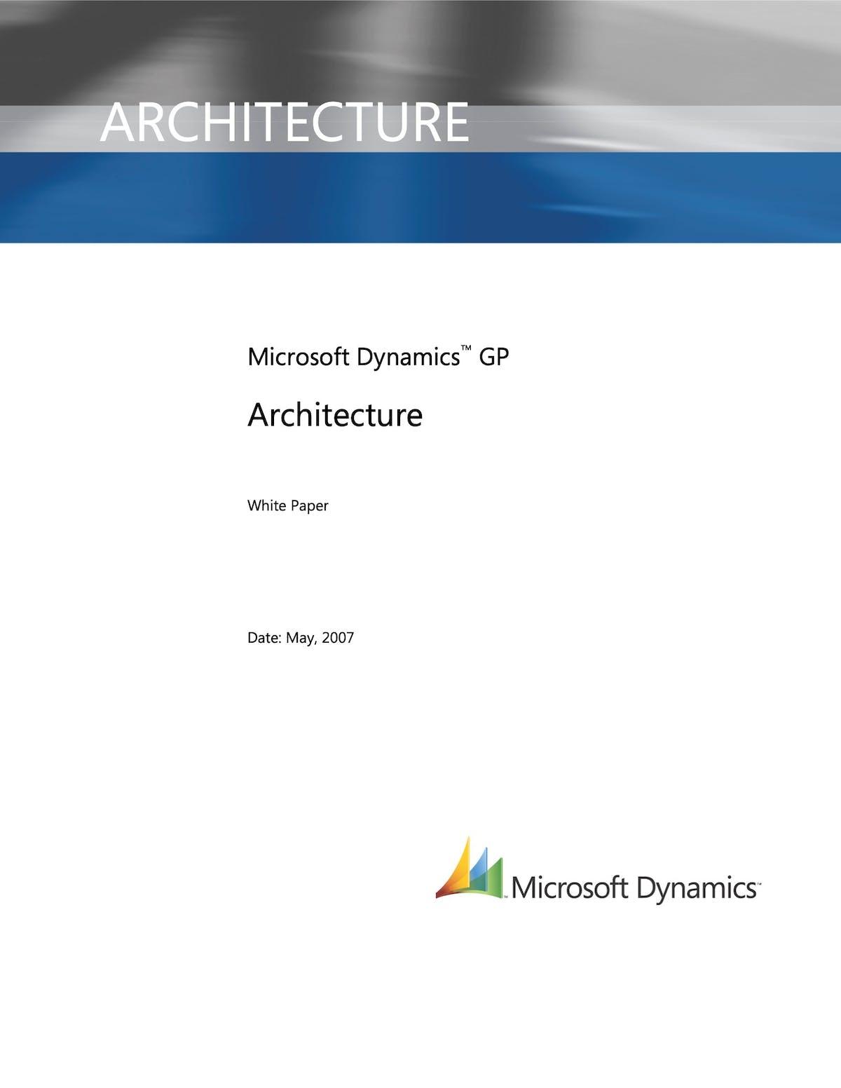 Microsoft Dynamics GP White Paper - Microsoft Dynamics GP Architecture