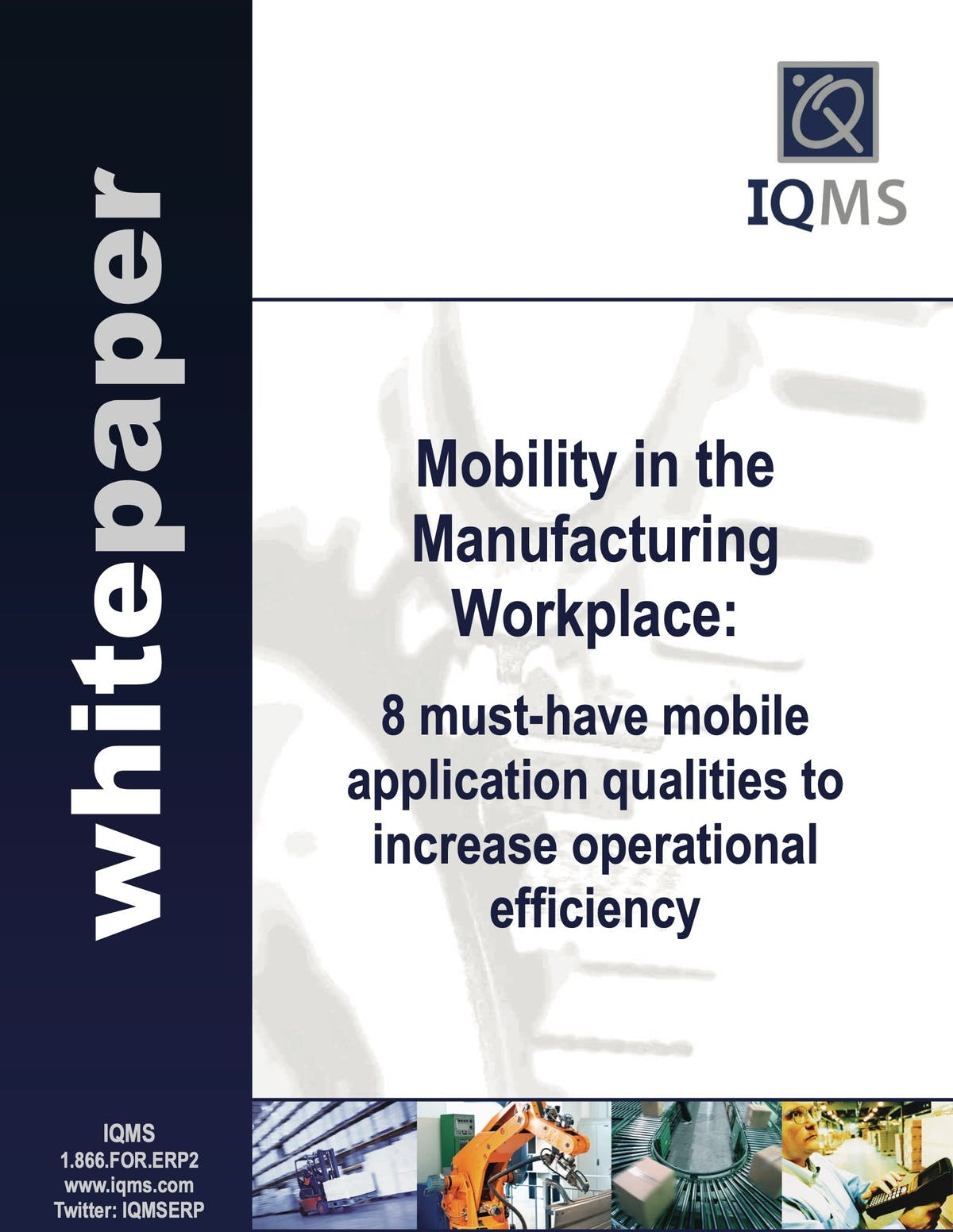 EnterpriseIQ White Paper - Mobility in the Manufacturing Workplace