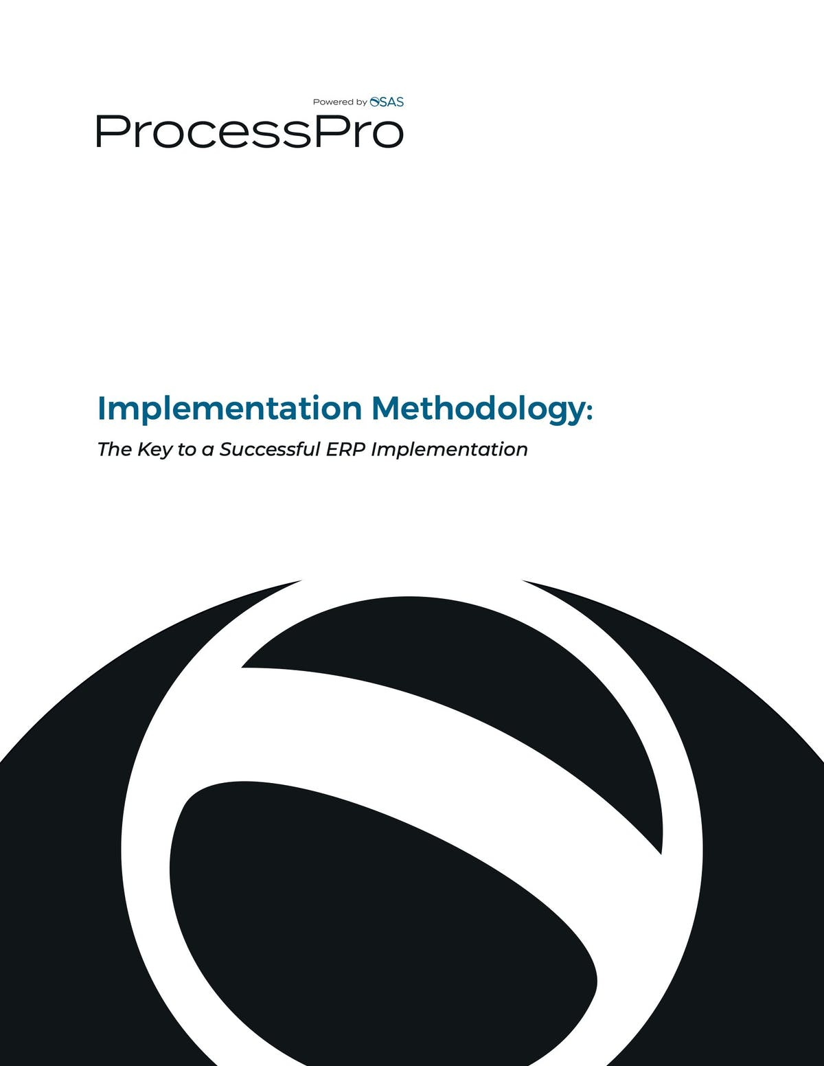 ProcessPro White Paper - The Key to a  Successful ERP Implementation