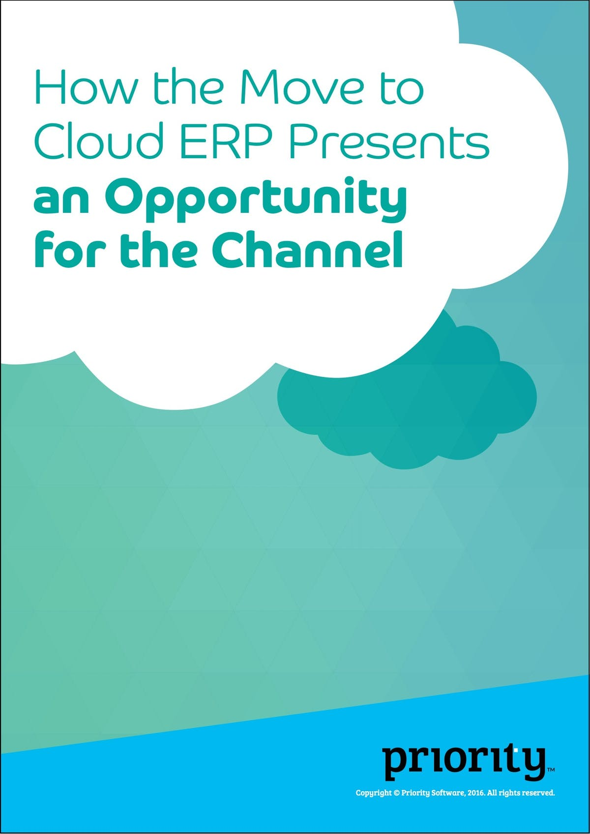 Priority Software ERP White Paper - How the Move to Cloud ERP Presents an Opportunity for the Channel