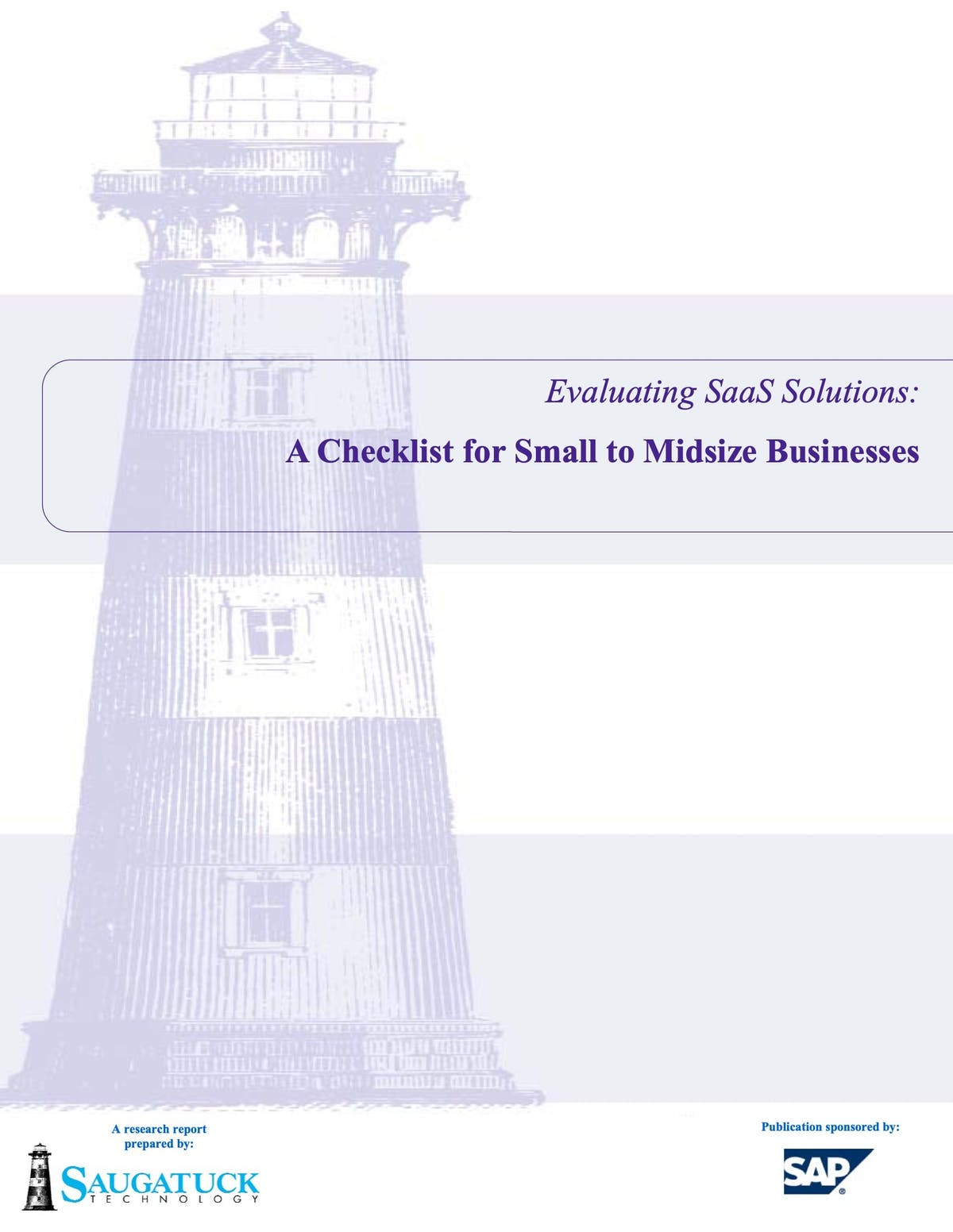 SAP Business ByDesign White Paper - Evaluating SaaS Solutions: A Checklist for Small to Midsize Businesses
