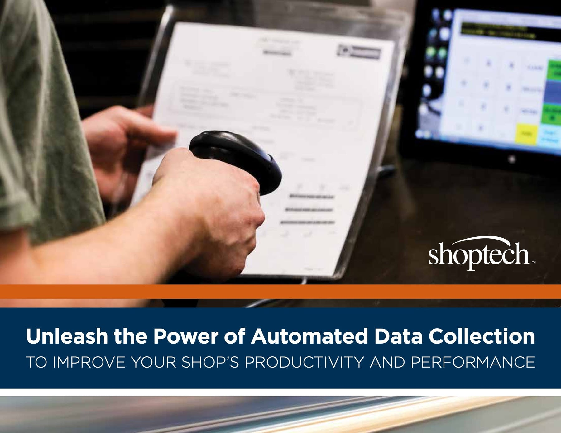 E2 Shop System White Paper - Unleash the Power of Automated Data Collection