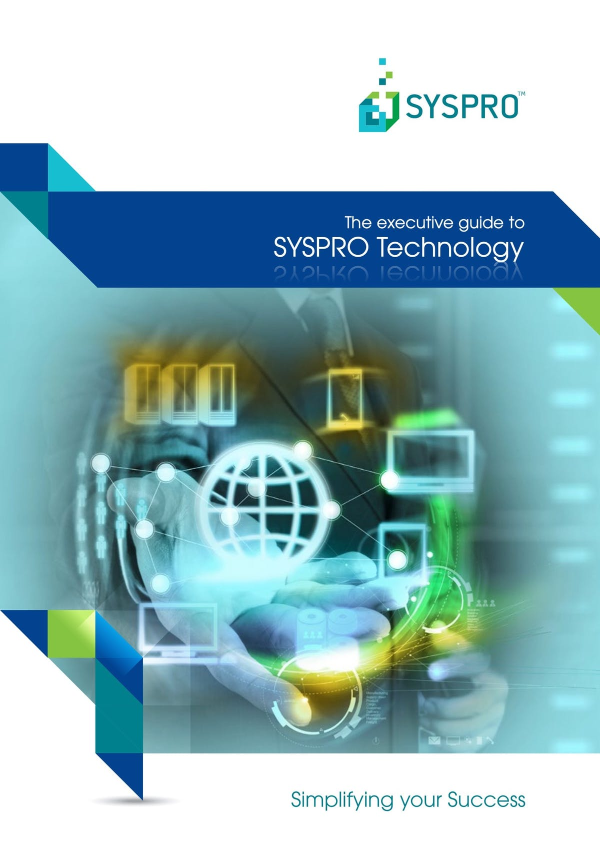 SYSPRO White Paper - The Executive Guide to SYSPRO Technology
