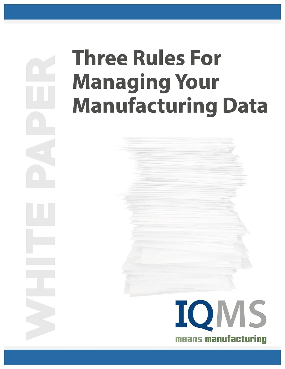 EnterpriseIQ White Paper - Three Rules for Managing Your Manufacturing Data