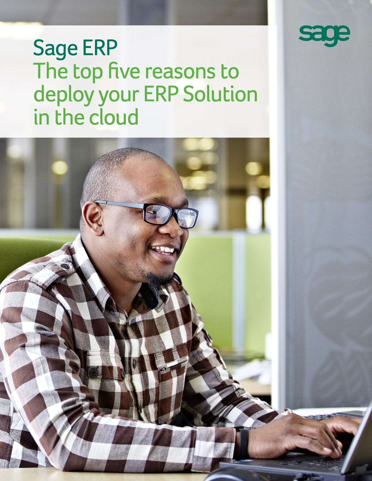 Sage 300 Cloud White Paper - The Top 5 Reasons to Deploy Your ERP Solution in the Cloud