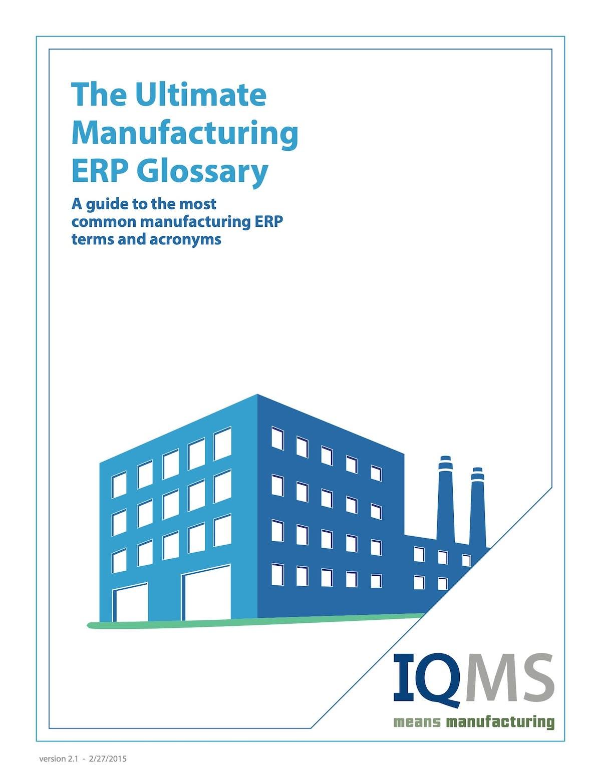 EnterpriseIQ White Paper - The Ultimate Manufacturing ERP Glossary