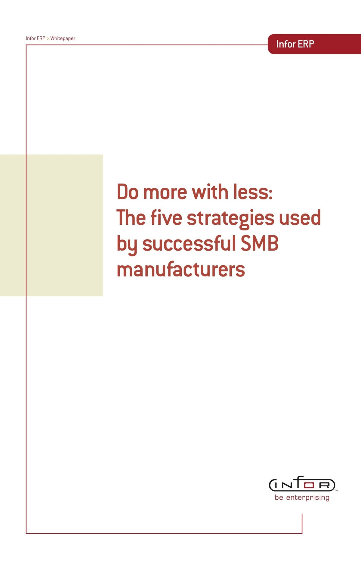 Infor VISUAL White Paper - Do More with Less: The Five Strategies Used by Successful SMB Manufacturers