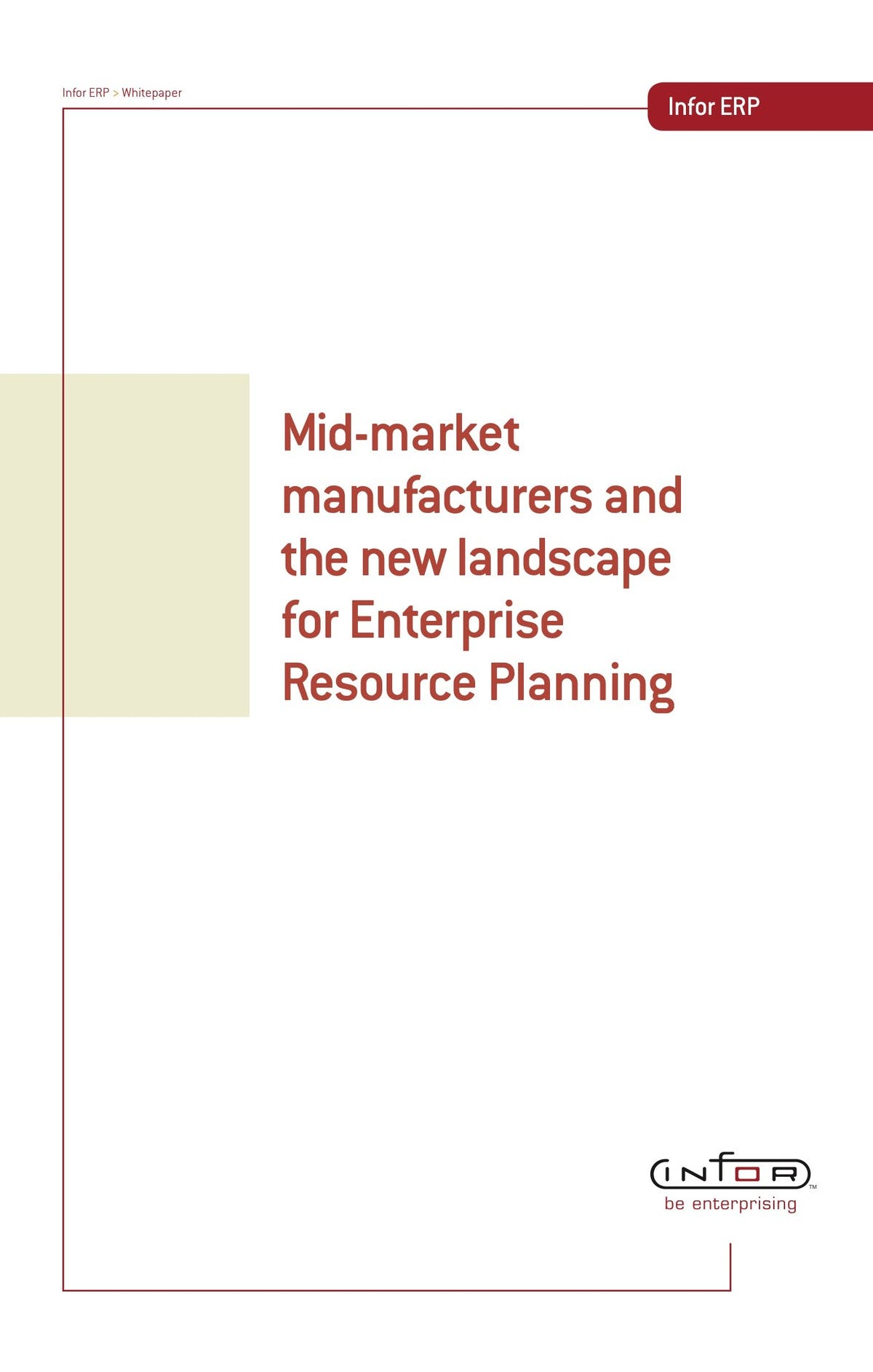 Infor VISUAL White Paper - Mid-market Manufacturers and the New Landscape for Enterprise Resource Planning
