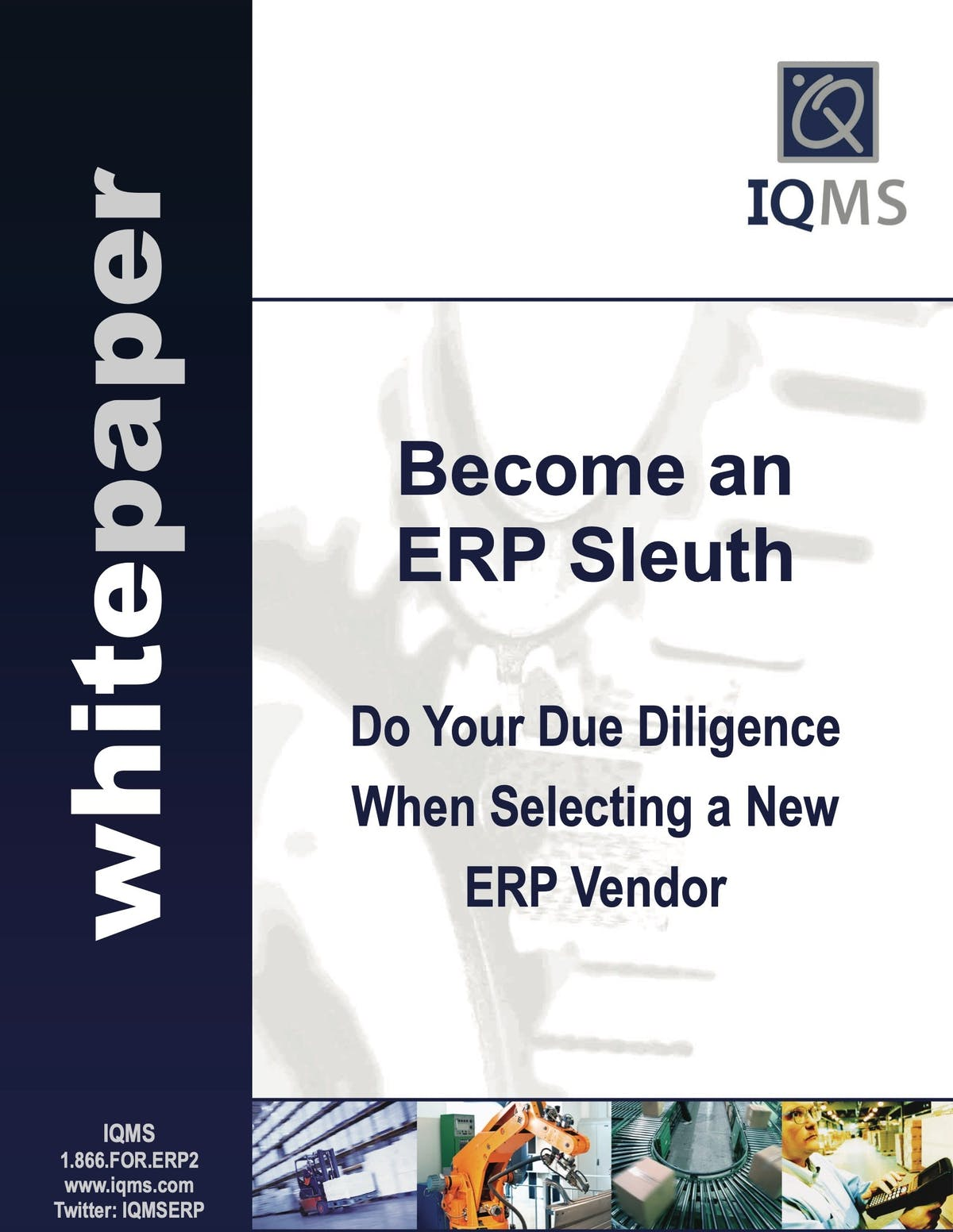 EnterpriseIQ White Paper - Become an ERP Sleuth