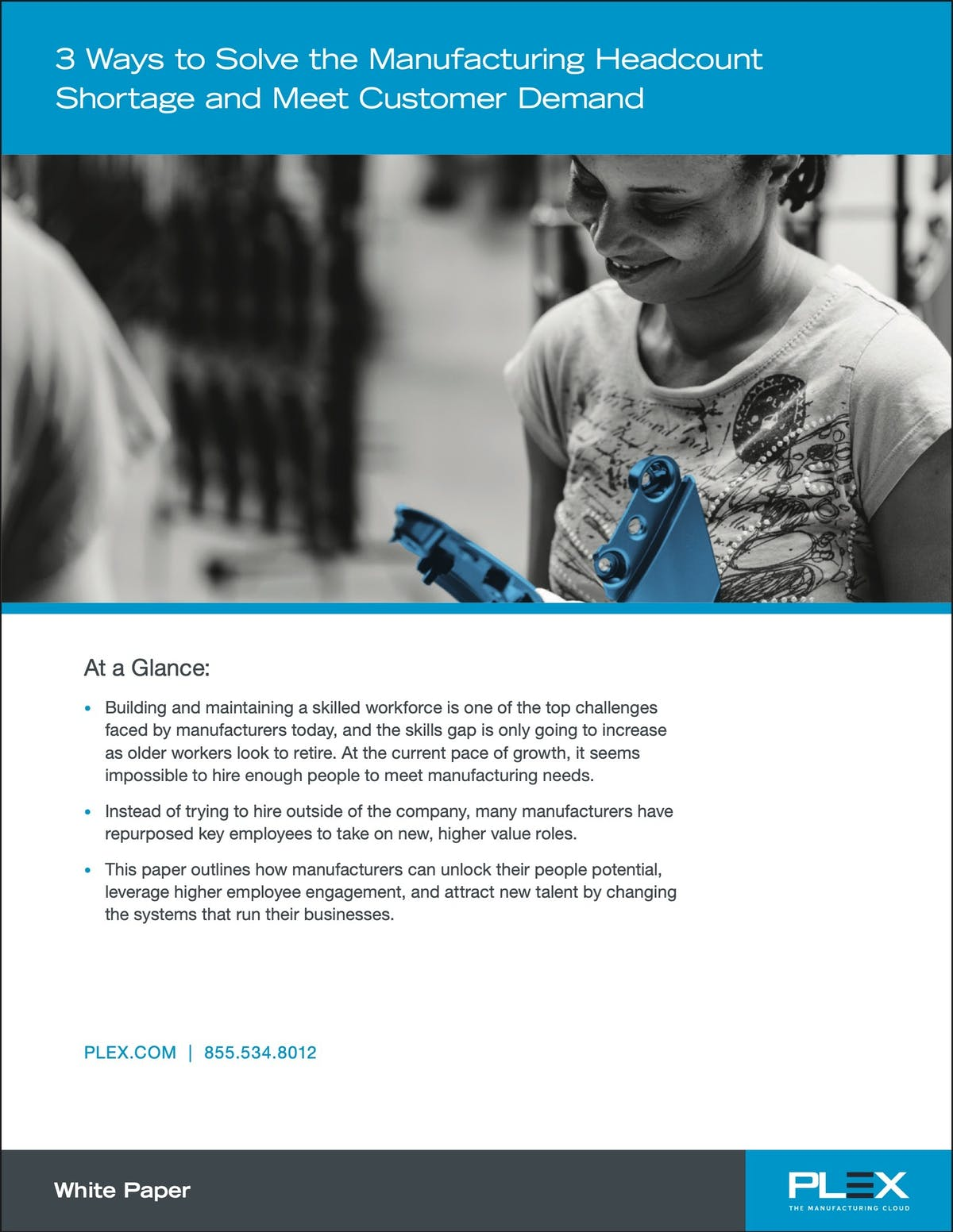 Plex Manufacturing Cloud White Paper - 3 Ways to Solve the Manufacturing Headcount Shortage and Meet Customer Demand