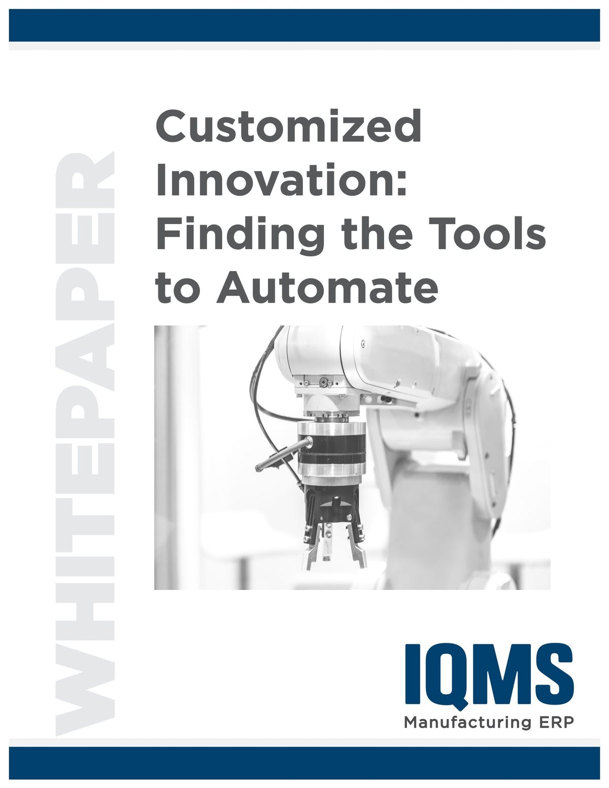 EnterpriseIQ White Paper - Customized Innovation:  Finding The Tools To Automate