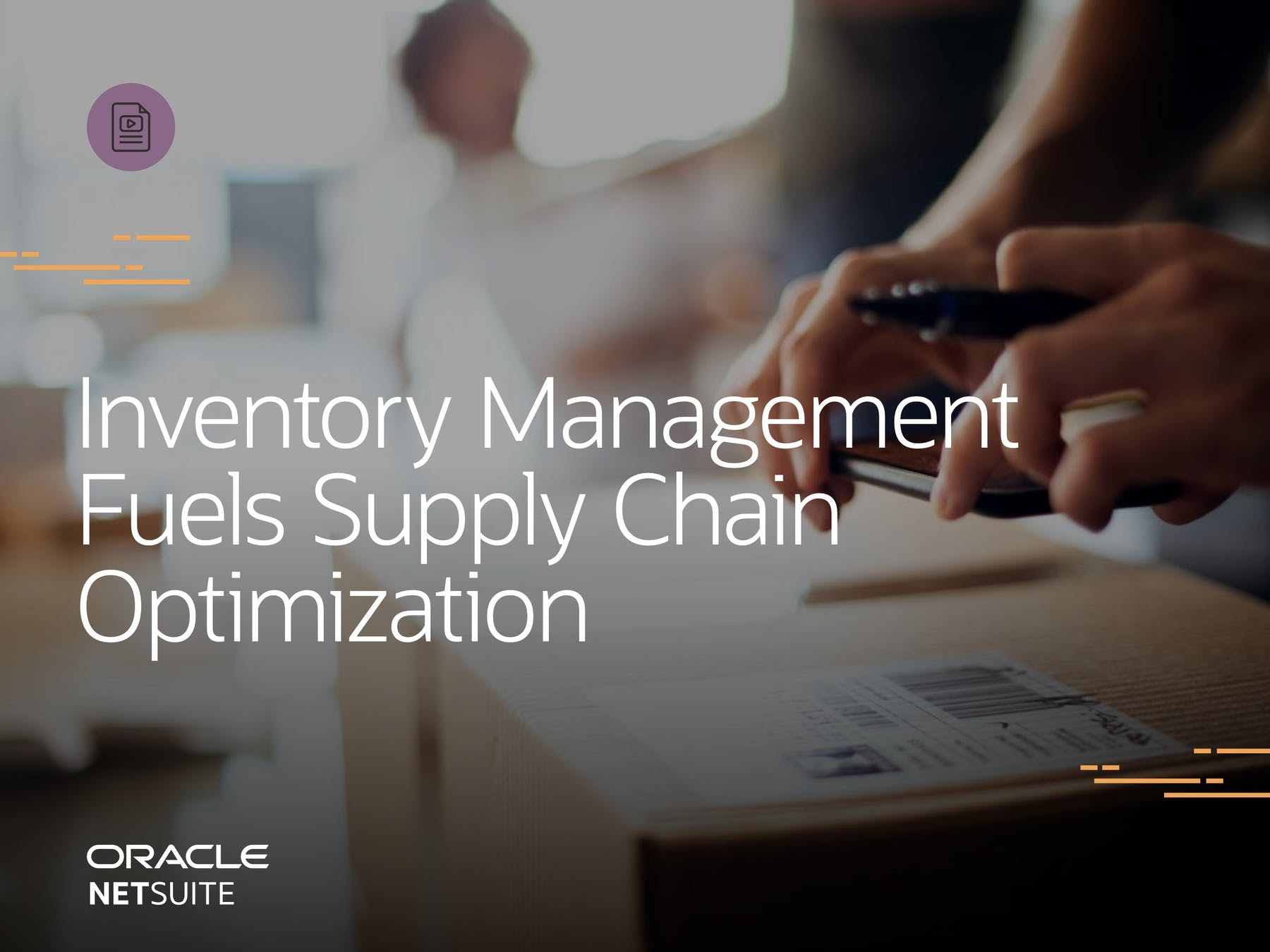 NetSuite ERP White Paper - Inventory Management Fuels Supply Chain Optimization