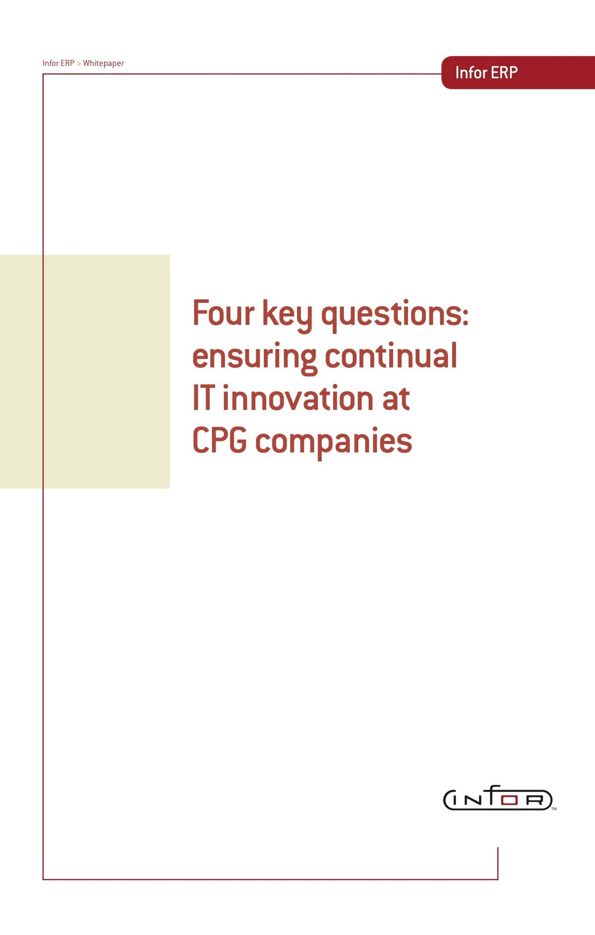 Infor VISUAL White Paper - Four Key Questions: Ensuring Continual IT Innovation at CPG Companies