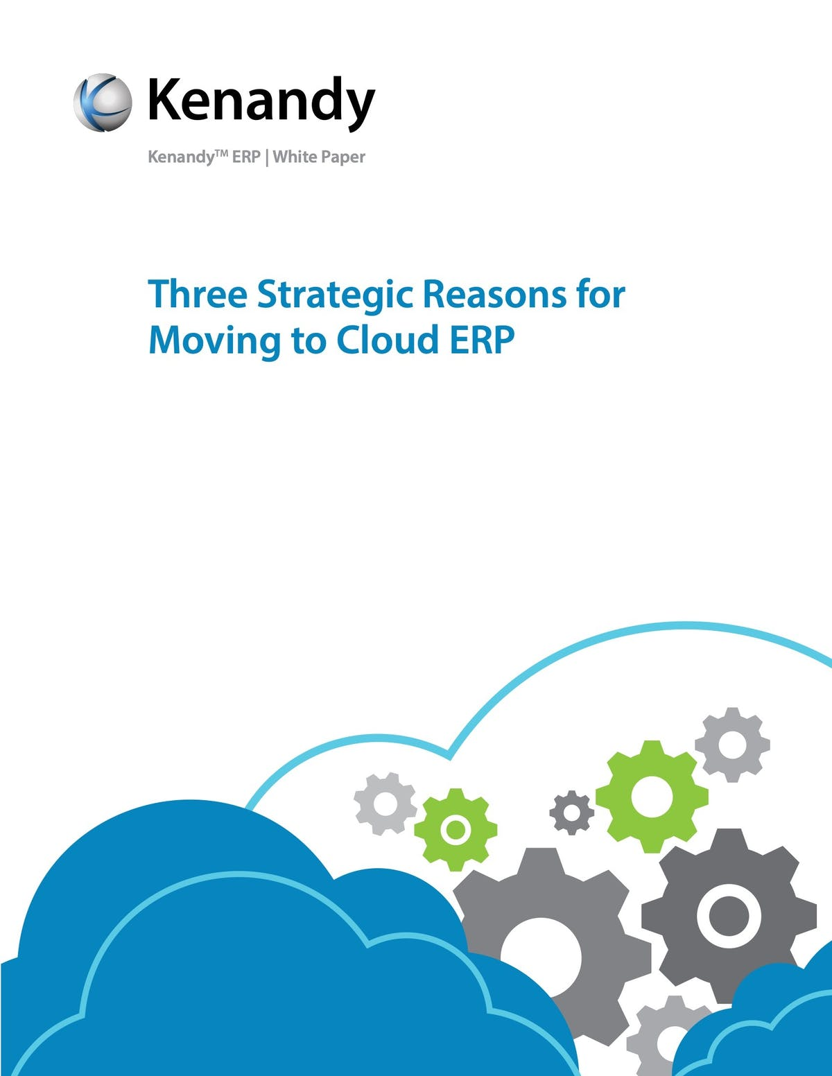 Kenandy ERP White Paper - Three Strategic Reasons for Moving to Cloud ERP