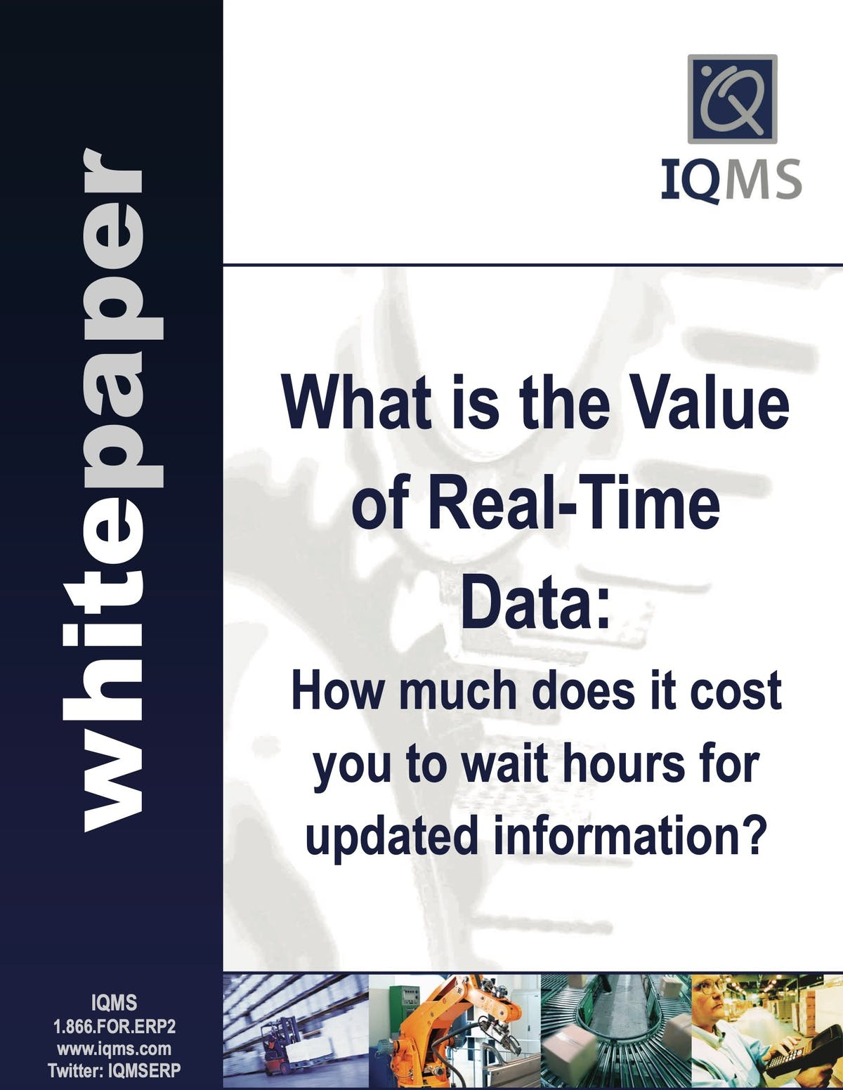 EnterpriseIQ White Paper - What is the Value of Real-Time Data