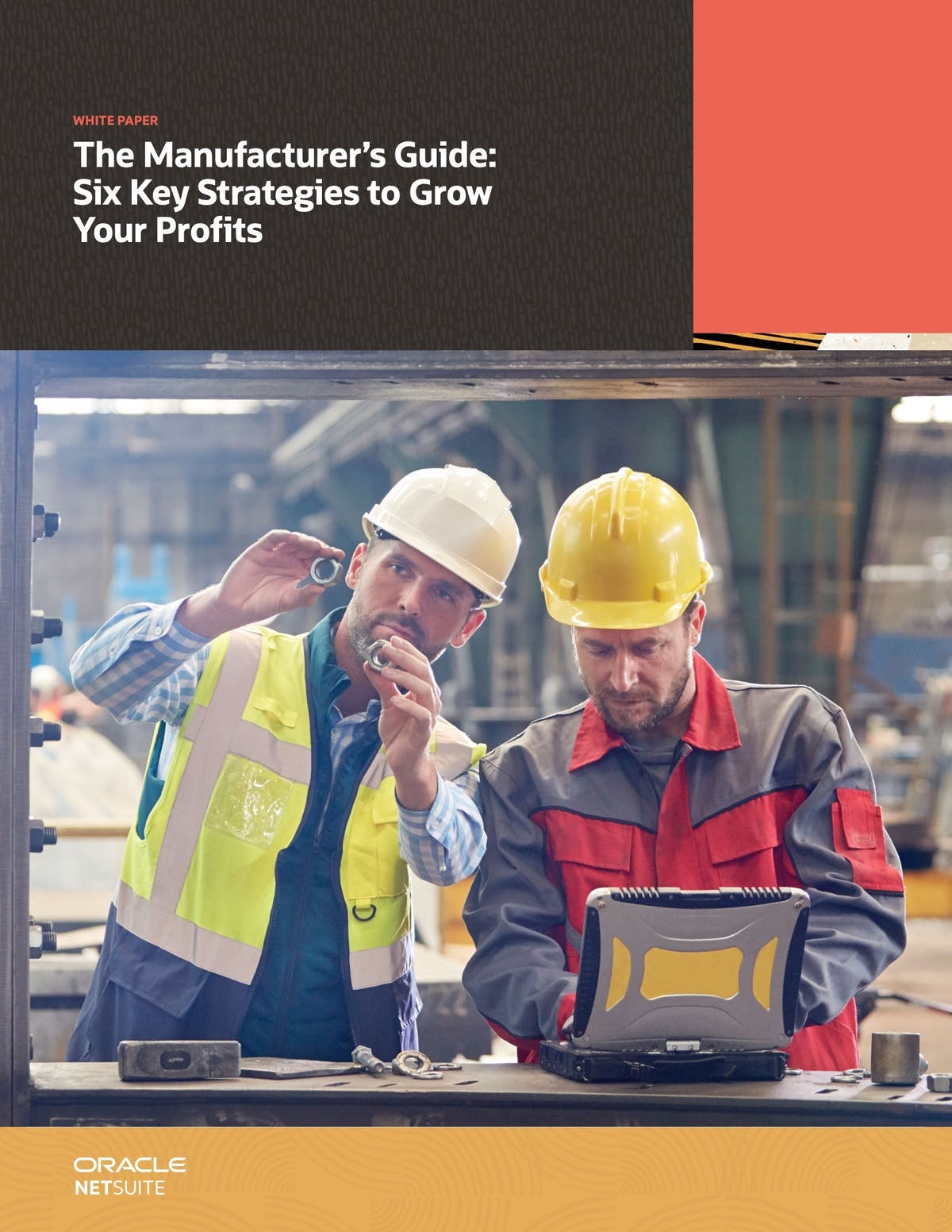 NetSuite ERP White Paper - The Manufacturer's Guide: Six Key Strategies to Grow Your Profits